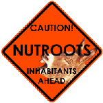 Welcome to Nutroots city limits