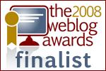 2008 Weblog Awards Finalist