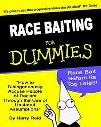 race-baiting for dummies