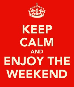 Keep calm weekend