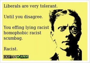 Liberal tolerance racist